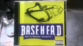 BASEHEAD - I Need A Joint