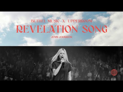 Revelation Song, O Come Let Us Adore Him - Jenn Johnson | Bethel Music x UPPERROOM