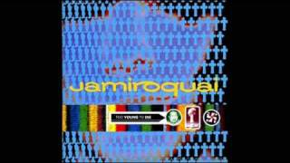 Jamiroquai - Too Young To Die (Extended Version) (Download Link)