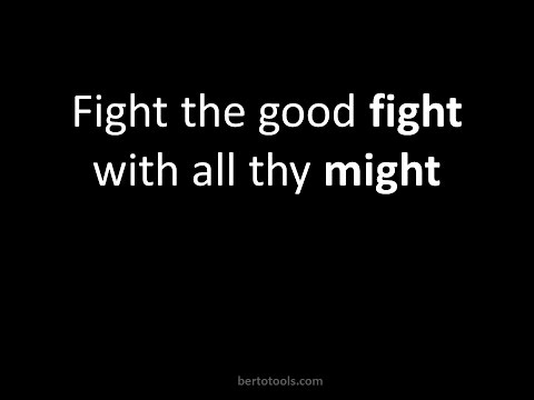 Fight the Good Fight with all your might Instrumental Worship Video w/ Lyrics