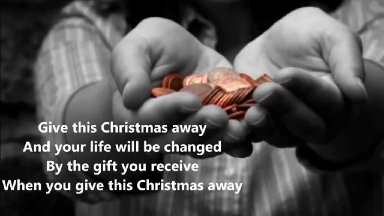 Edited: Give This Christmas Away - YouTube