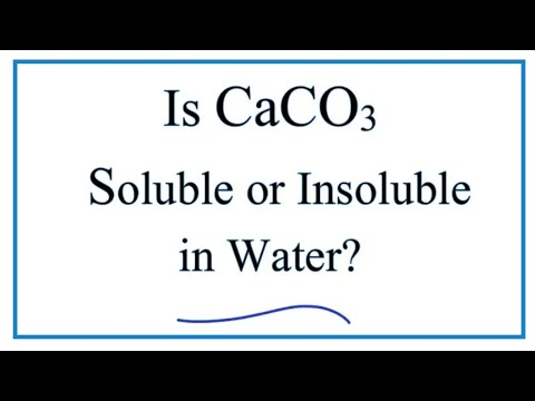 Is CaCO3 Soluble Or Insoluble In Water?