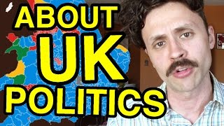 What I know about UK politics