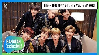 Download Video [MMA 2018] BTS (방탄소년단) 'Intro + IDOL Traditional Ver.' - CLEAN VERSION BY ALEOSSYA MP3 3GP MP4