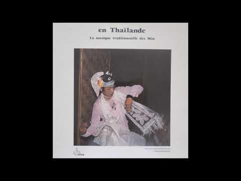 """La Musique Traditionnelle Des Mon"" (Traditional Music of the Mon) [full album]"