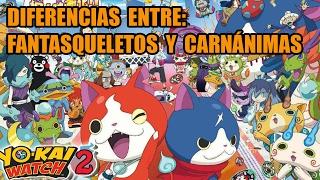 Diferencias entre las versiones de Yo-kai Watch 2 Carnánimas y Fantasqueletos