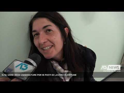 11/12/2019   1600 CANDIDATURE PER 16 POSTI DI LAVO...
