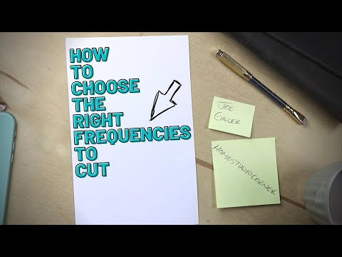 How to Choose Which Frequencies to Cut