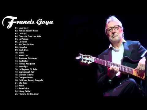 Francis Goya Greatest Hits | The Best Of Francis Goya | Best Instrument Music
