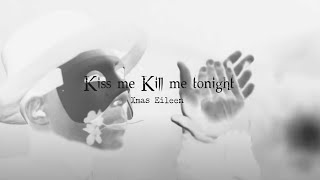 Xmas Eileen - Kiss me Kill me tonight縲��シ�OFFICIAL VIDEO�シ�
