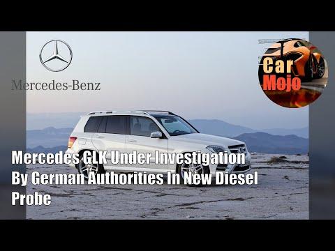 Mercedes GLK Under Investigation By German Authorities In New Diesel Probe   CarMojo