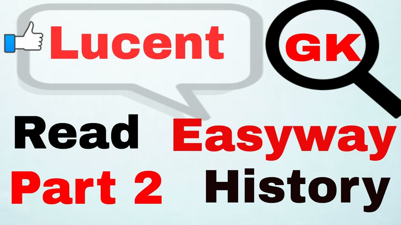 Lucent Gk History part 2