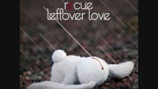 Recue - Leftover Love