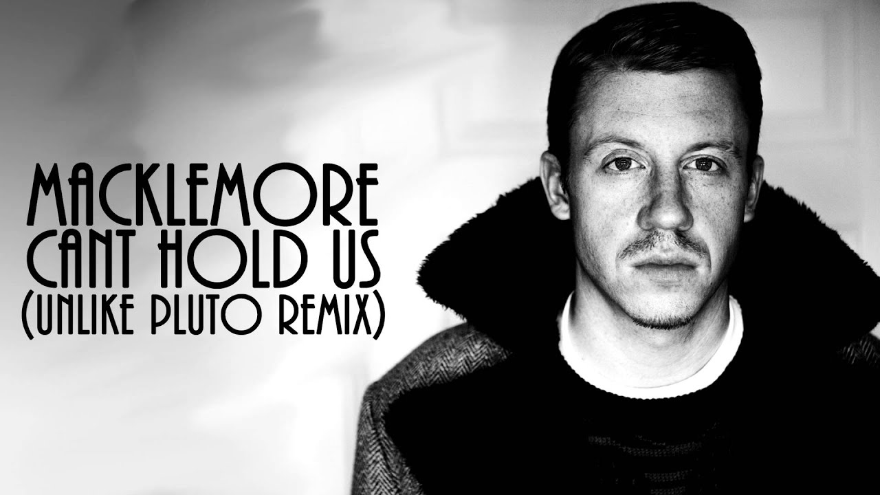 macklemore-ryan-lewis-cant-hold-us-unlike-pluto-remix-smash-the-funk