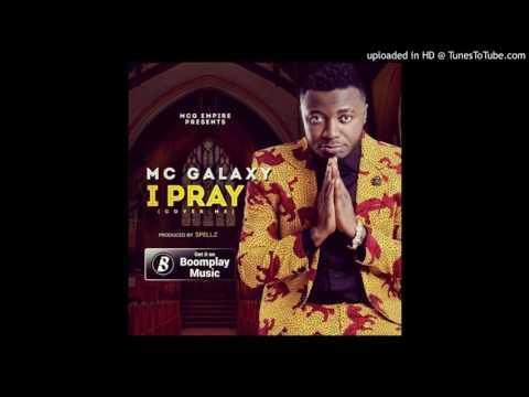 MC Galaxy - I Pray Cover Me (SpellsMusic.com)