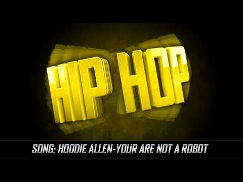 Hoodie Allen - You Are Not A Robot