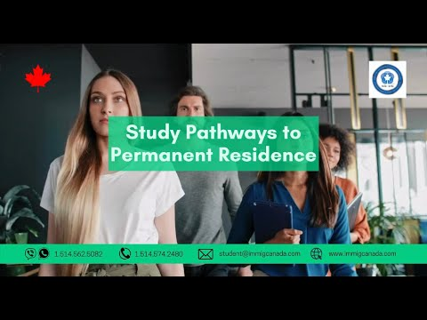 Canada Study Pathways to Permanent Residence