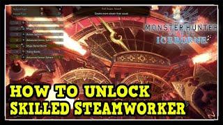 MHW Iceborne Skilled Steamworker Trophy / Achievement Guide