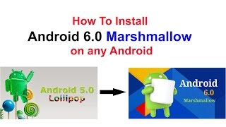 [Malayalam] How To Install Android 6.0 Marshmallow on any Android mobile