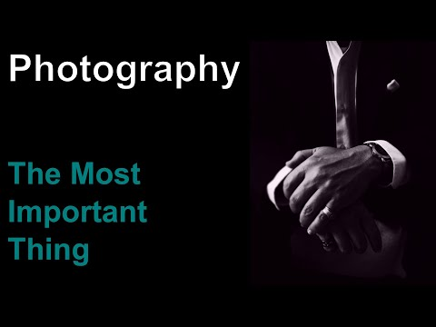 Photography - The Most Important Thing ep.154