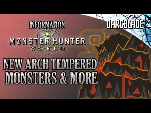 New Arch Tempered Monsters & More : Monster Hunter World thumbnail