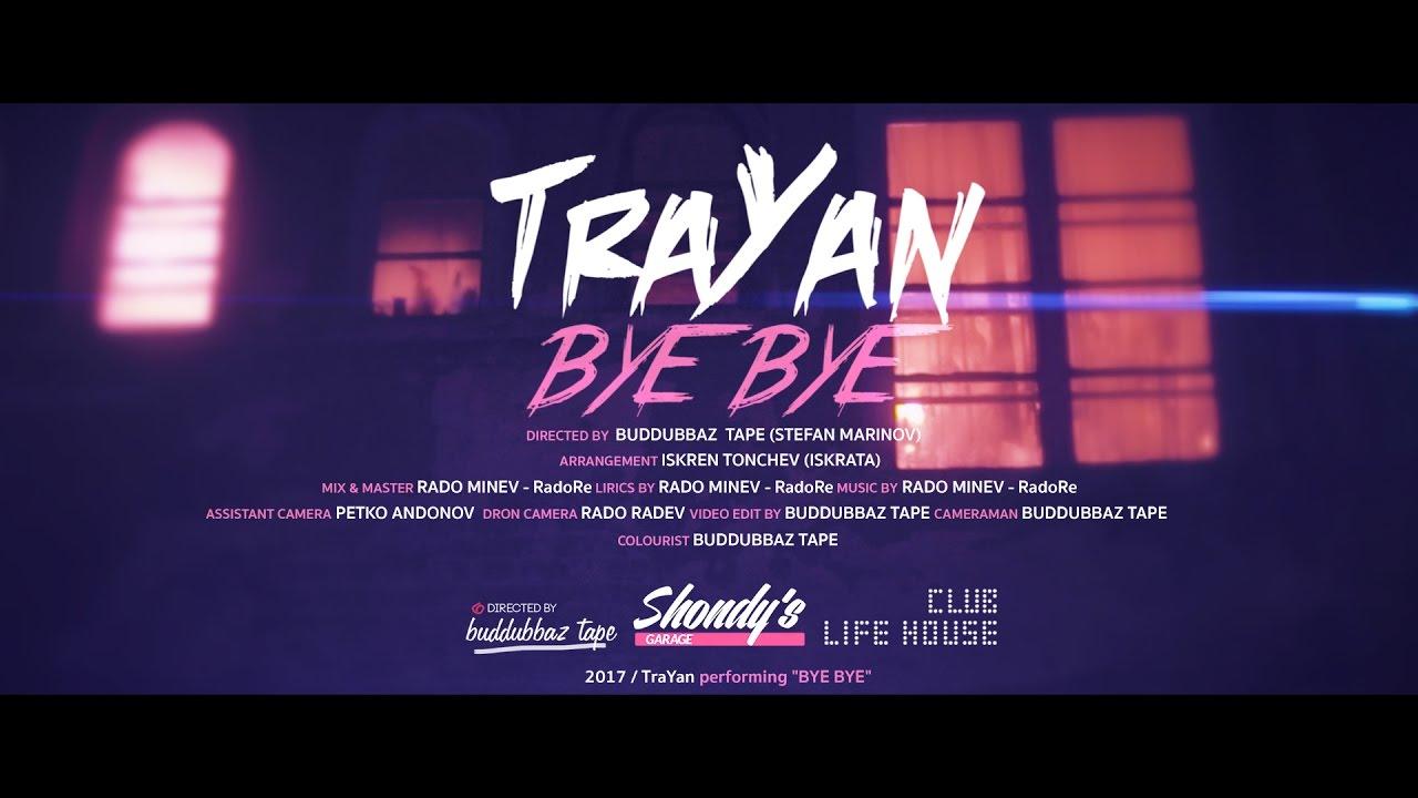 TraYan - Bye Bye