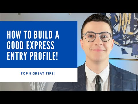 Top 8 great tips! How to build an Express entry profile and how to prepare for the Canadian job market