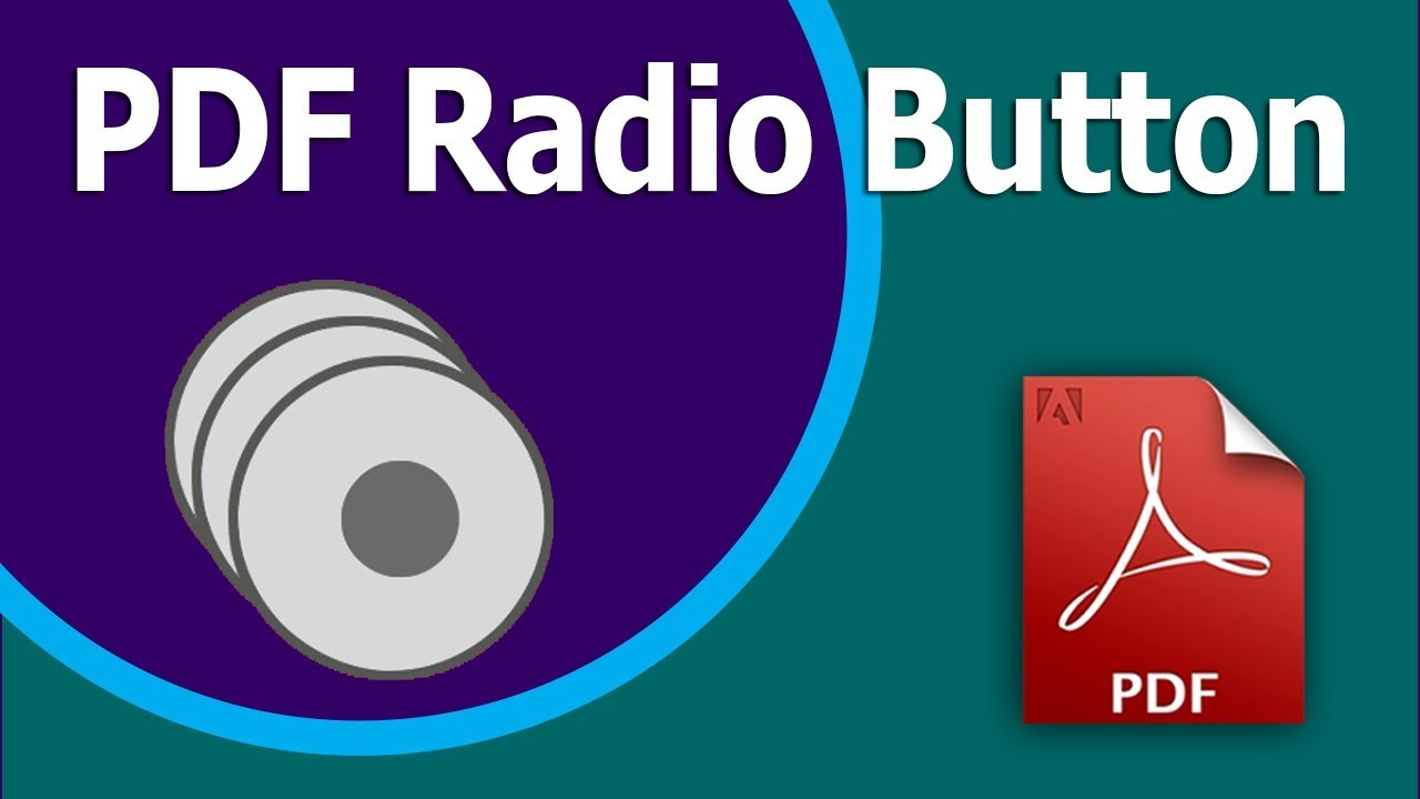 How to create radio button in pdf form using adobe acrobat youtube how to create radio button in pdf form using adobe acrobat falaconquin
