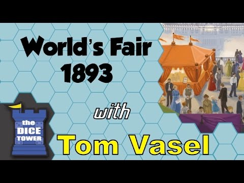 Worlds Fair 1893 Review - with Tom Vasel