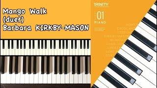 TRINITY Grade 1 Piano (2018-2020): KIRKBY-MASON Mango Walk