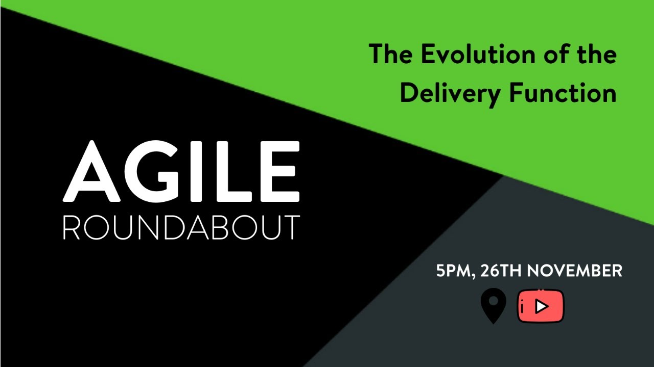 Agile Roundabout #50 - The Evolution of the Delivery Function