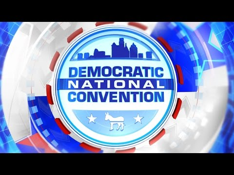 Democratic National Convention – Tuesday, July 26