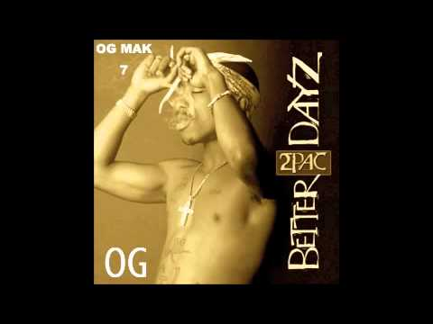 2Pac - 10. There U Go OG - Better Dayz CD 2