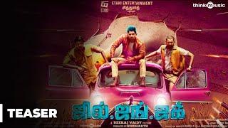 Jil Jung Juk Official Teaser | Siddharth | Deeraj Vaidy | Vishal Chandrashekhar