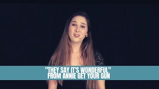 They Say It's Wonderful - Annie Get Your Gun