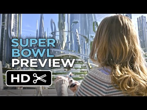 Tomorrowland Official Super Bowl Preview (2015) - George Clooney Movie HD