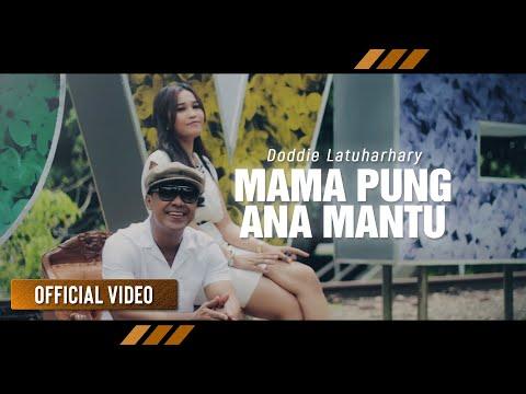 DODDIE LATUHARHARY - Mama Pung Ana Mantu (Official Video)
