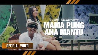 Download DODDIE LATUHARHARY - Mama Pung Ana Mantu (Official Video)