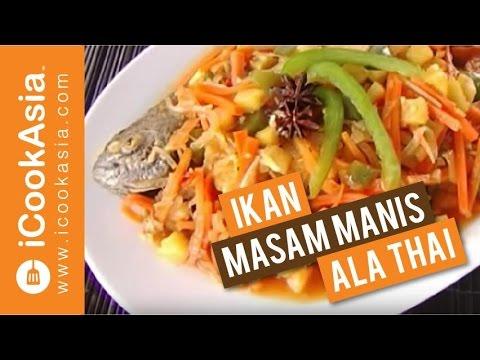Ikan Masam Manis ala Thai   Try Masak   iCookAsia