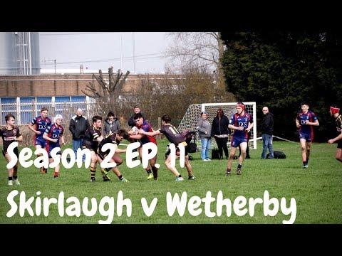 Skirlaugh Bulls v Wetherby Bulldogs | Season 2 Episode 11
