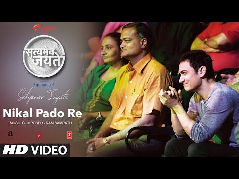 Nikal Pado Full Song Aamir Khan   Satyamev Jayate