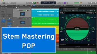 Stem Mastering Walkthrough Video #13 [Pop]