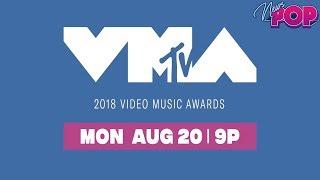Nominados Y Predicciones A Vma's 2018 By Popnews