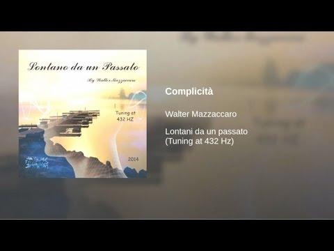Walter Mazzaccaro - Complicità