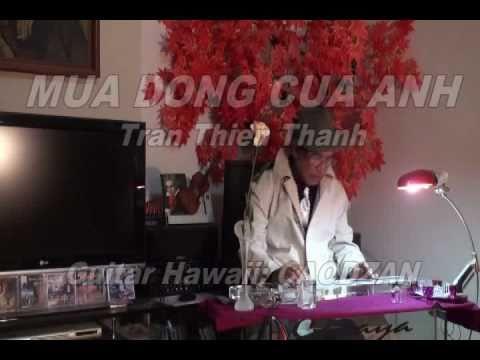 MUA DONG CUA ANH Tran Thien Thanh Guitar Hawaii CAODZAN 08DVD7
