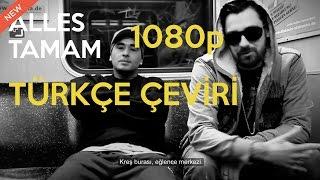 Killa Hakan ft Ceza, Sido & Alpa Gun - Alles Tamam (TÜRKÇE ÇEVİRİ)