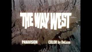 1967 - The Way West - La Route de l'Ouest