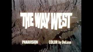 1967 - The Way West - La Route de l'Ouest