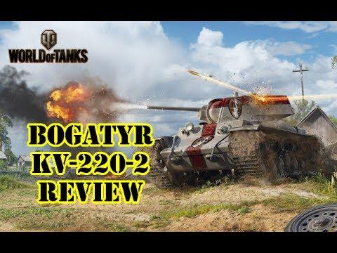 World Of Tanks - Bogatyr KV-220-2 Review