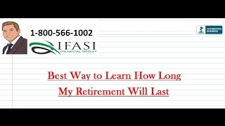 Best Way to Learn How Long My Retirement Will Last